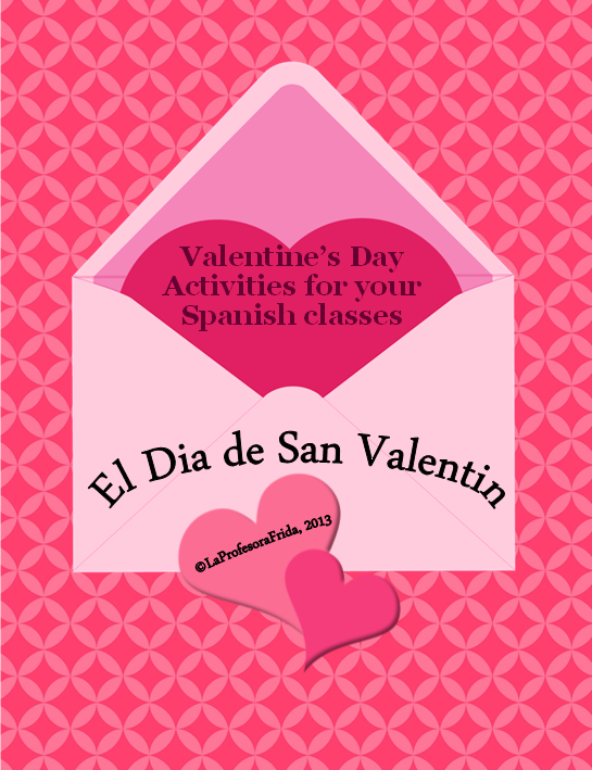 la profesora frida the stress free spanish teacher spanish valentine 39 s day lessons el dia. Black Bedroom Furniture Sets. Home Design Ideas
