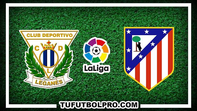Ver Leganés vs Atlético Madrid EN VIVO Por Internet