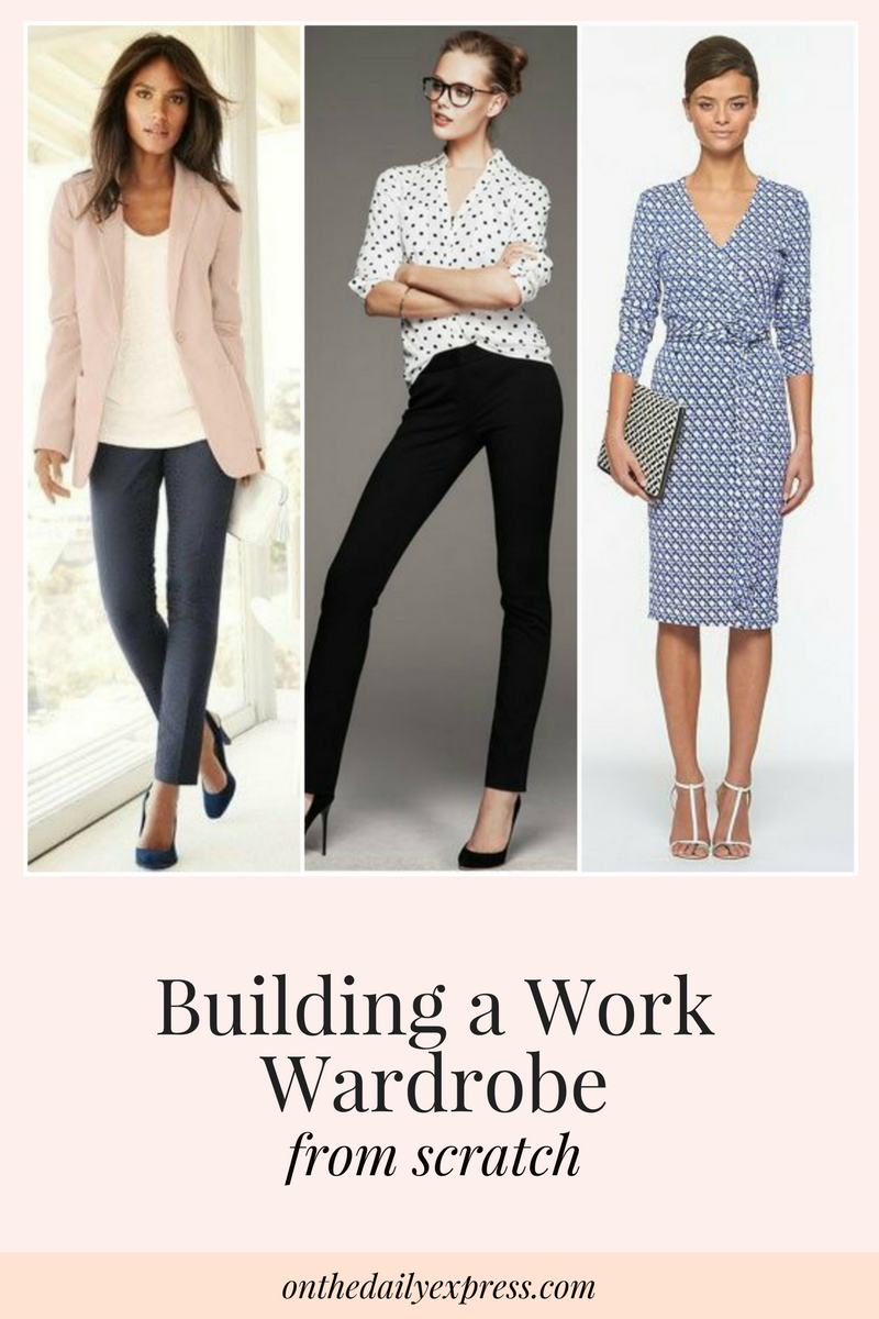 Building A Work Wardrobe From Scratch