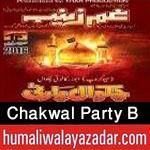 http://www.humaliwalayazadar.com/2016/10/chakwal-party-bashart-group-nohay-2017.html