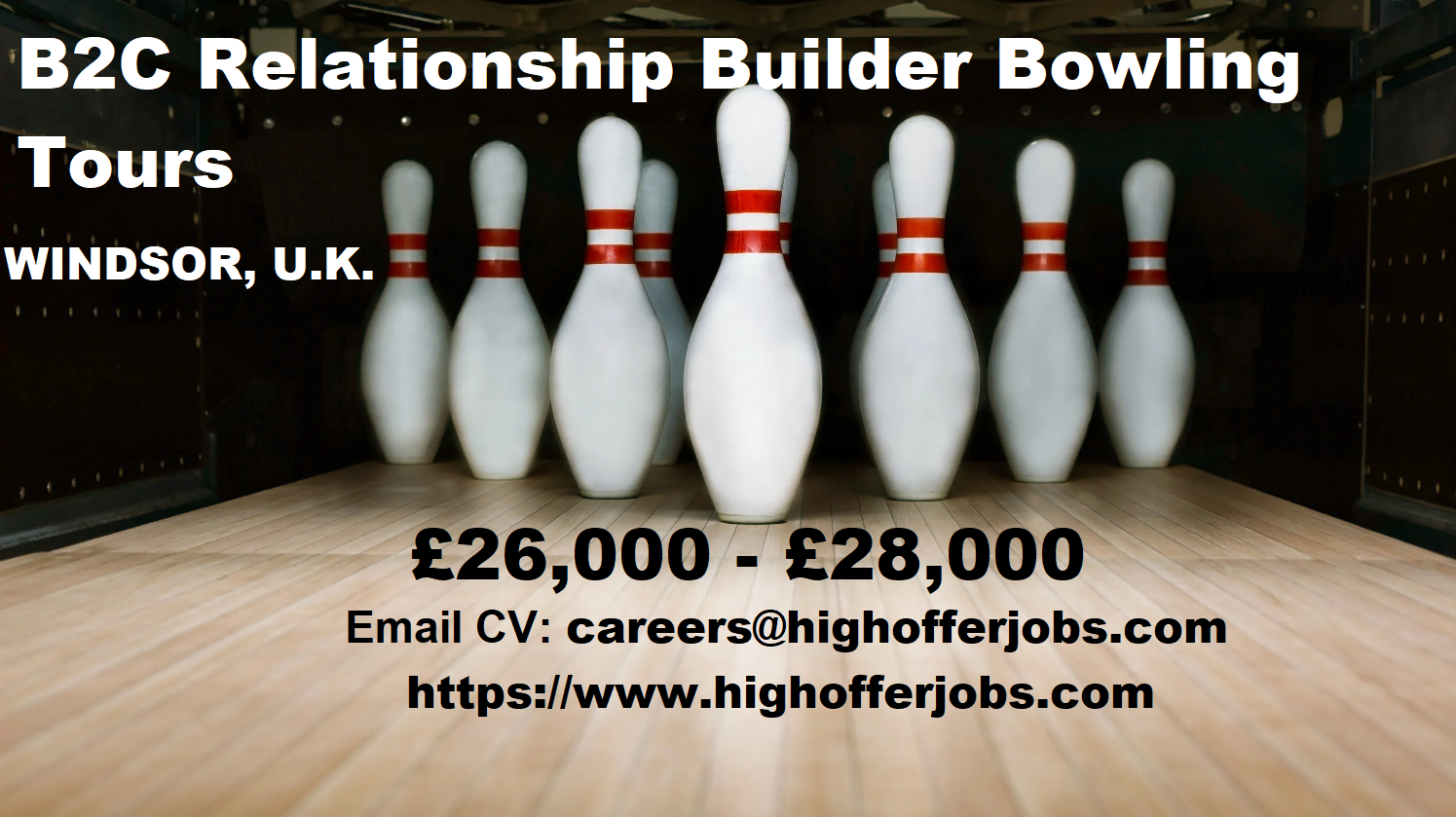 B2C Relationship Builder Position for Bowling Tours -£26K to 28K - Windsor UK