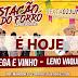 É hoje, grande festa na Estação do Forró em Sítio do Quinto/BA