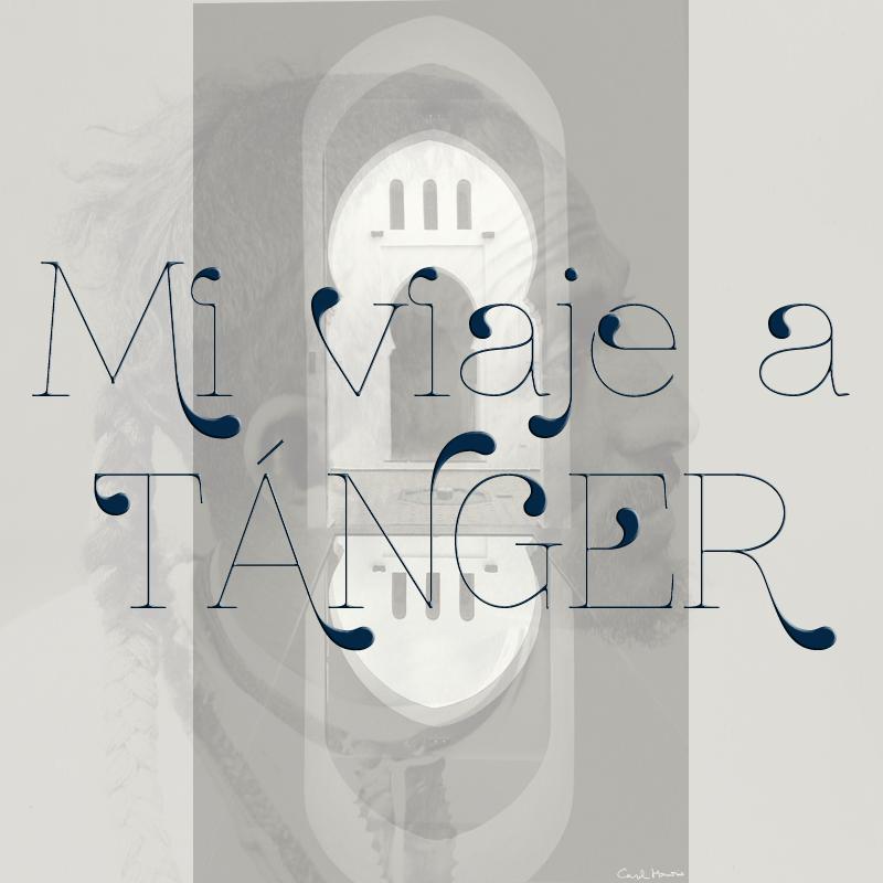Mi viaje a Tánger.