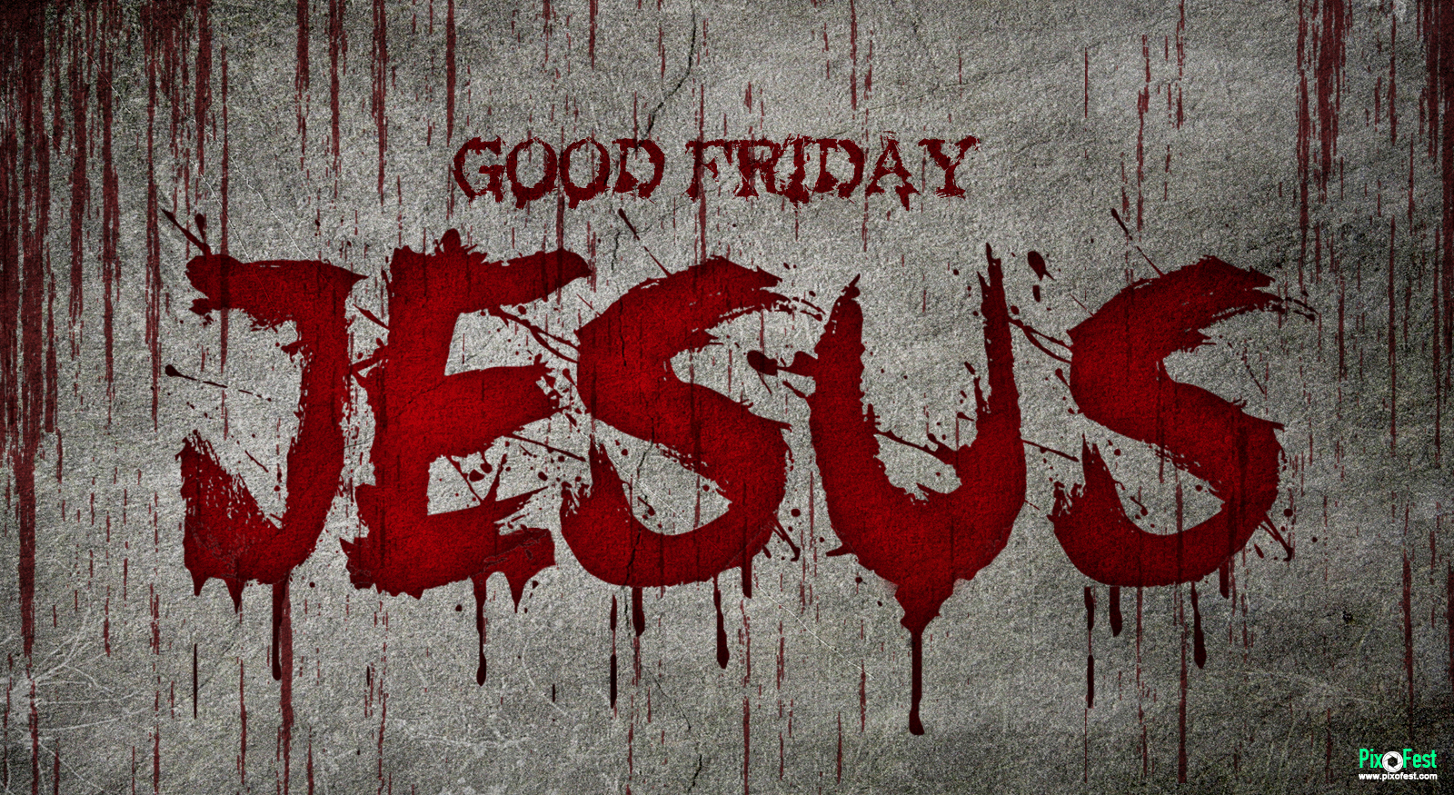 Good Friday,Jesus text,Blood text Jesus,Jesus blood text,Good freiday blood text,Jesus text wallpaper,jesus blood text wallpaperChristian holiday , final words from the cross,Good Friday2019,Cross,crucifixion of Jesus,Holy Friday, Great Friday,Black Friday,Date of Good Friday, legal holiday,Baptism