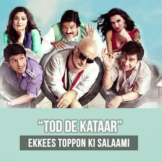 Tod De Katar - Ekkees Toppon Ki Salaami