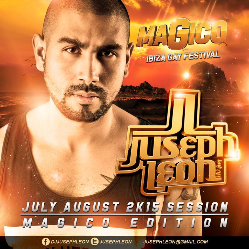 DJ Juseph León - JULY AUGUST 2K15 SESSION (MAGICO EDITION)