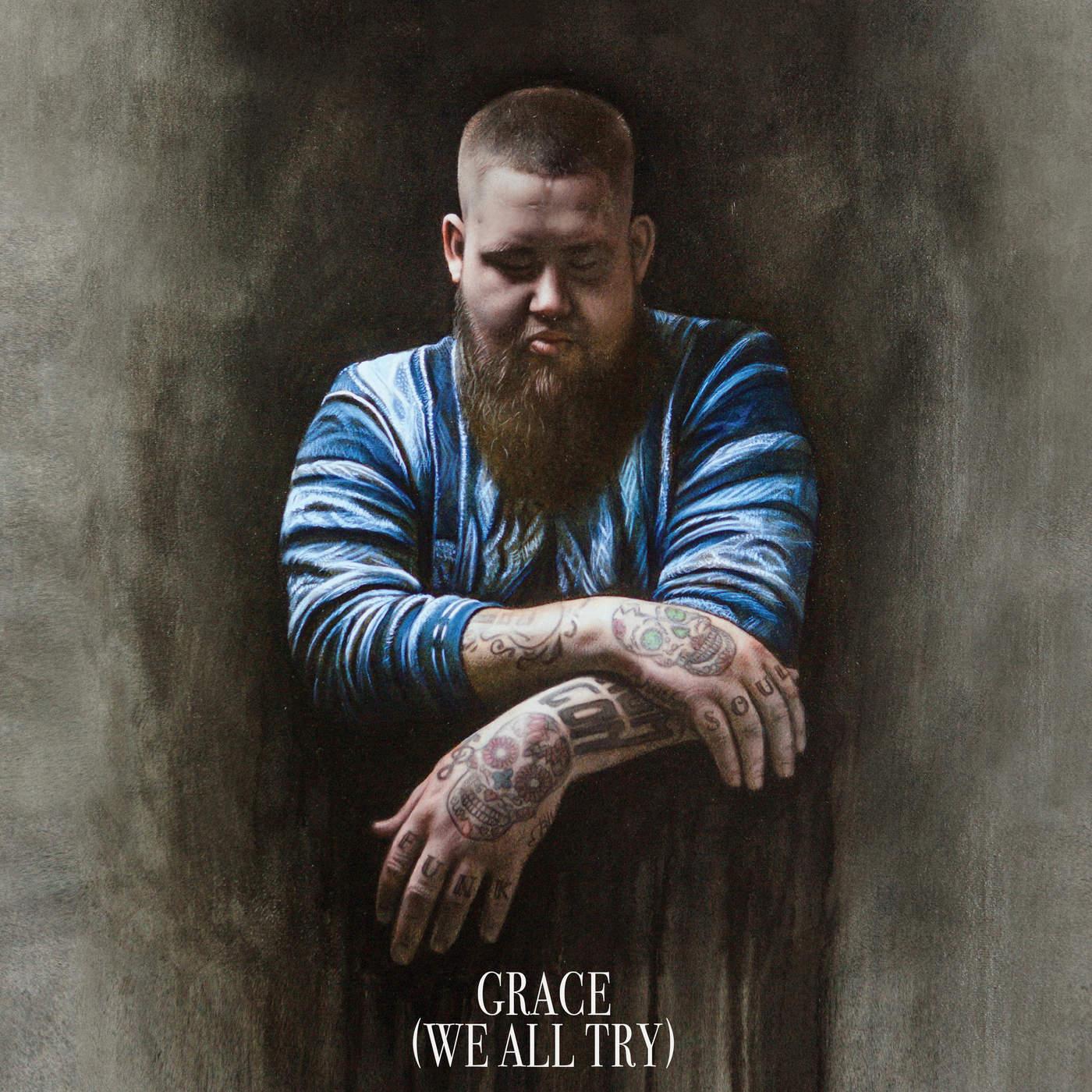 Rag'n'Bone Man - Grace (We All Try) - Single