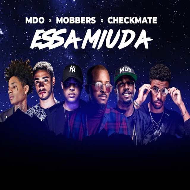 MDO ft. Mobbers & Chekmate - Essa Miuda (Trap Funk) (Prod. Weezy Baby)