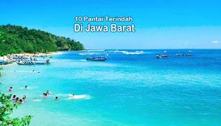 Menikmati 10 Pantai Terindah Di Jawa Barat