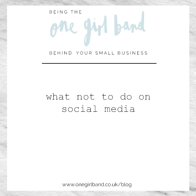 one girl band, lh design blog, what not to do on social media, small business coaching