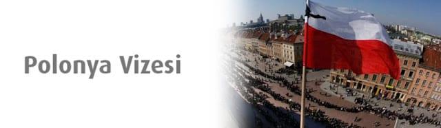 Polonya Vizesi için Gerekli Belgeler 2017