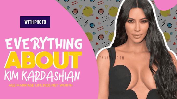Kim Kardashian West : Age,Marriage Life,Kids,Net Worth (With Photo)