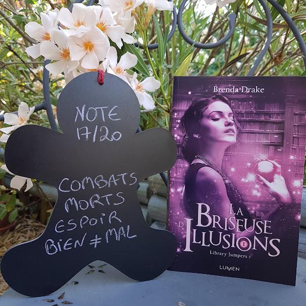 Library Jumpers, tome 3 : La Briseuse d'illusions de Brenda Drake