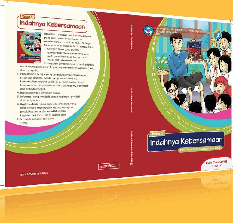 Buku Guru dan Siswa Kurikulum Nasional Kelas IV Tema 1 - Indahnya Kebersamaan