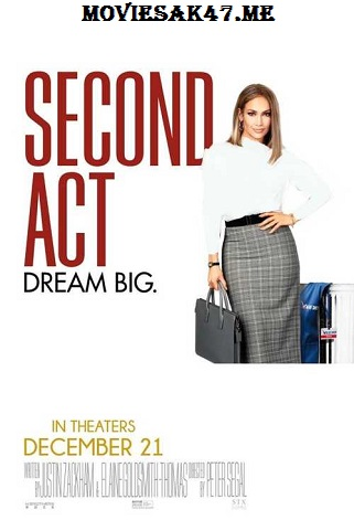 Second Act (2018) WEB-DL Full English Movie 1080p 720p 480p Watch Online