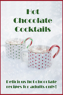 Delicious hot chocolate recipes for adults only - hot chocolate cocktails