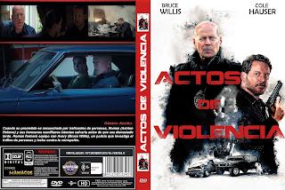 CARATULAACTOS DE VIOLENCIA - ACTS OF VIOLENCE 2018