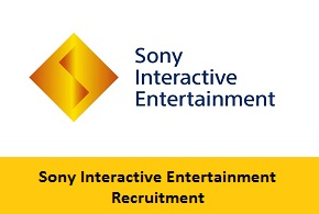 Sony Interactive Entertainment Recruitment 2017-2018