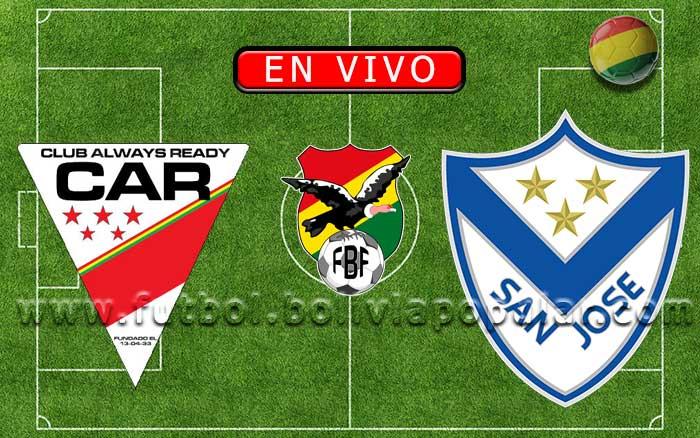 Always Ready vs. San José - Torneo Clausura 2019