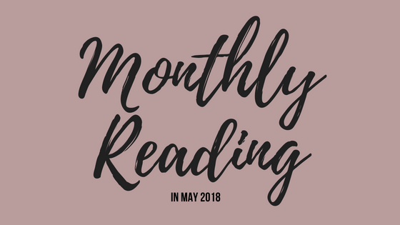 Monthly Reading in May 2018