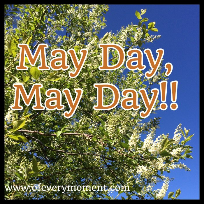 May 1st - May Day.