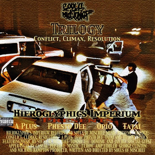 Souls of Mischief - Trilogy: Conflict, Climax, Resolution (2000)
