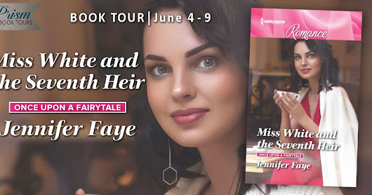 Grand Finale: MISS WHITE AND THE SEVENTH HEIR by @JenniferFaye34 w/ @PrismBookTours