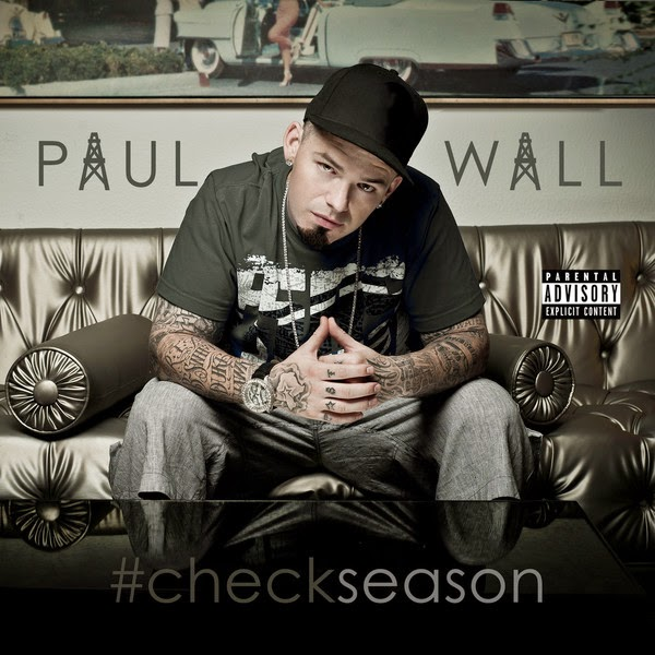 Paul Wall - #Checkseason Cover