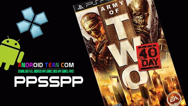 Army Of Two - The 40th Day ISO | PPSSPP Android