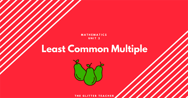 Least Common Multiple. Year 6 Maths
