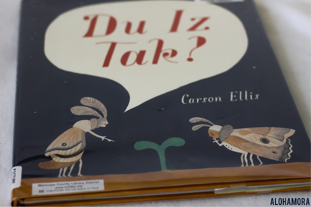 Du Iz Tak? by Carson Ellis won a Caldecott Honor for this basically wordless picture book about bugs, nature, and a lot of imaginative fun in this quirky picture book. Book review gets 3.5 out of 5 stars. Alohamora Open a Book http://alohamoraopenabook.blogspot.com/ writing, literacy development, writing your own version of the book, or tell your version of the book.