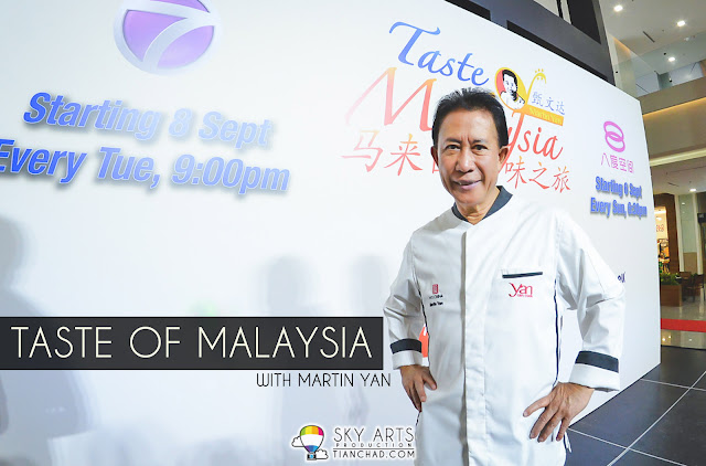 'Taste of Malaysia' Travel & Cooking Programme with Martin Yan on both ntv7 & 8TV