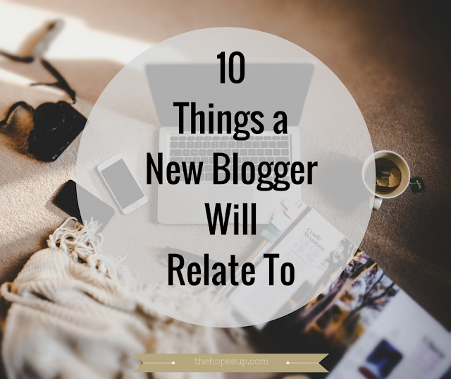 10 things a new blogger will relate to