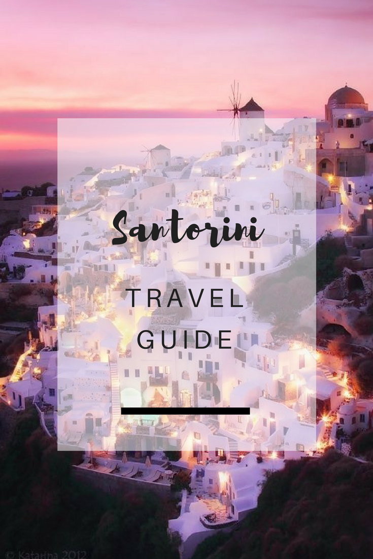Santorini Travel Guide - Ioanna's Notebook