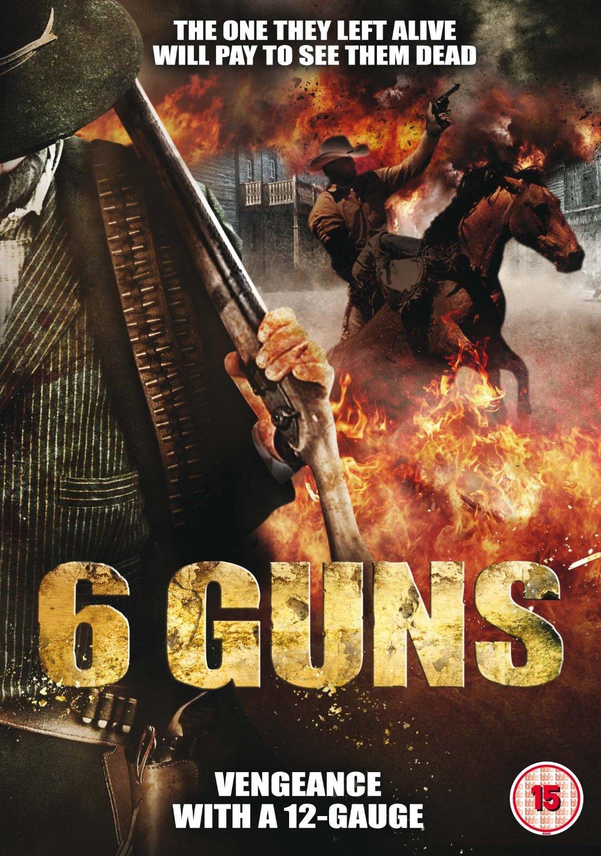 6 Guns 6 ปืนแค้นเพลิงสังหาร [HD][พากย์ไทย]