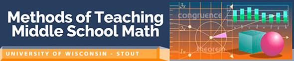 Methods of teaching middle school math University of Wisconsin Stout