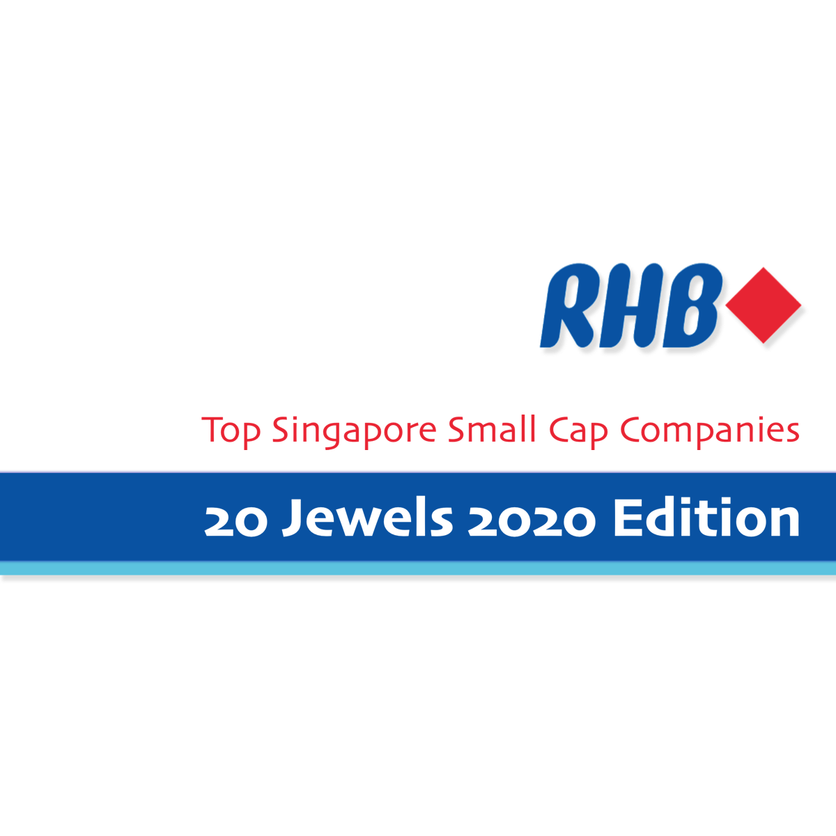 20 Jewels 2020 - Top Singapore Small Cap Companies - RHB Invest | SGinvestors.io