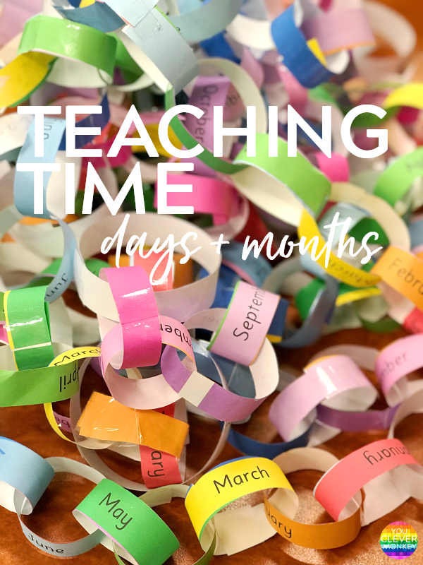 How to teach time in the Early Years classroom - days of the week + months of the year | you clever monkey