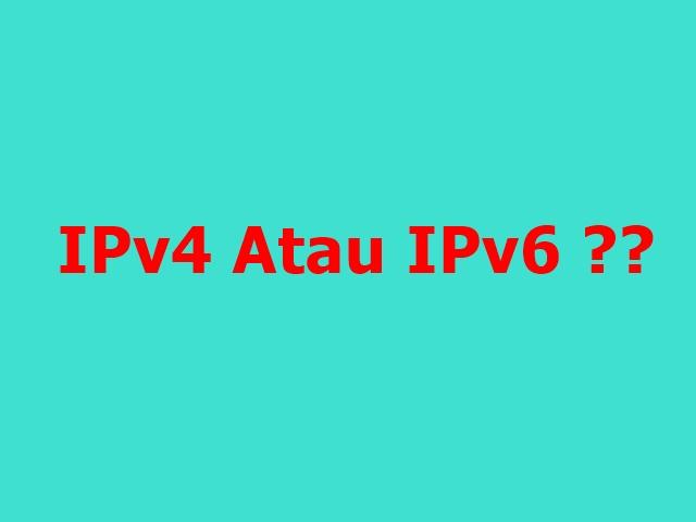 Penjelasan IP Address serta perbedaan IPv4 dan IPv6