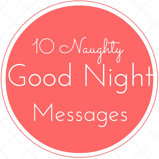 10 Good Night Messages Too Much Naughty Best Hindi Shayarilove