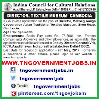 ICCR-RECRUITMENT-of-director-for-textile-museum-in-Cambodia-foreign-jobs-www.tngovernmentjobs.in