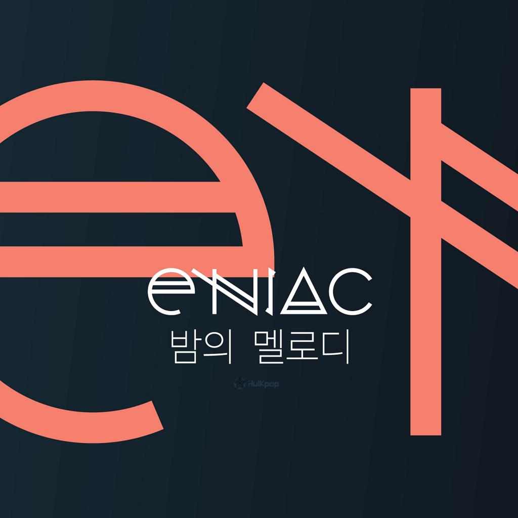[EP] Eniac – 밤의 멜로디