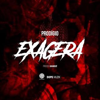 Prodígio - Exagera