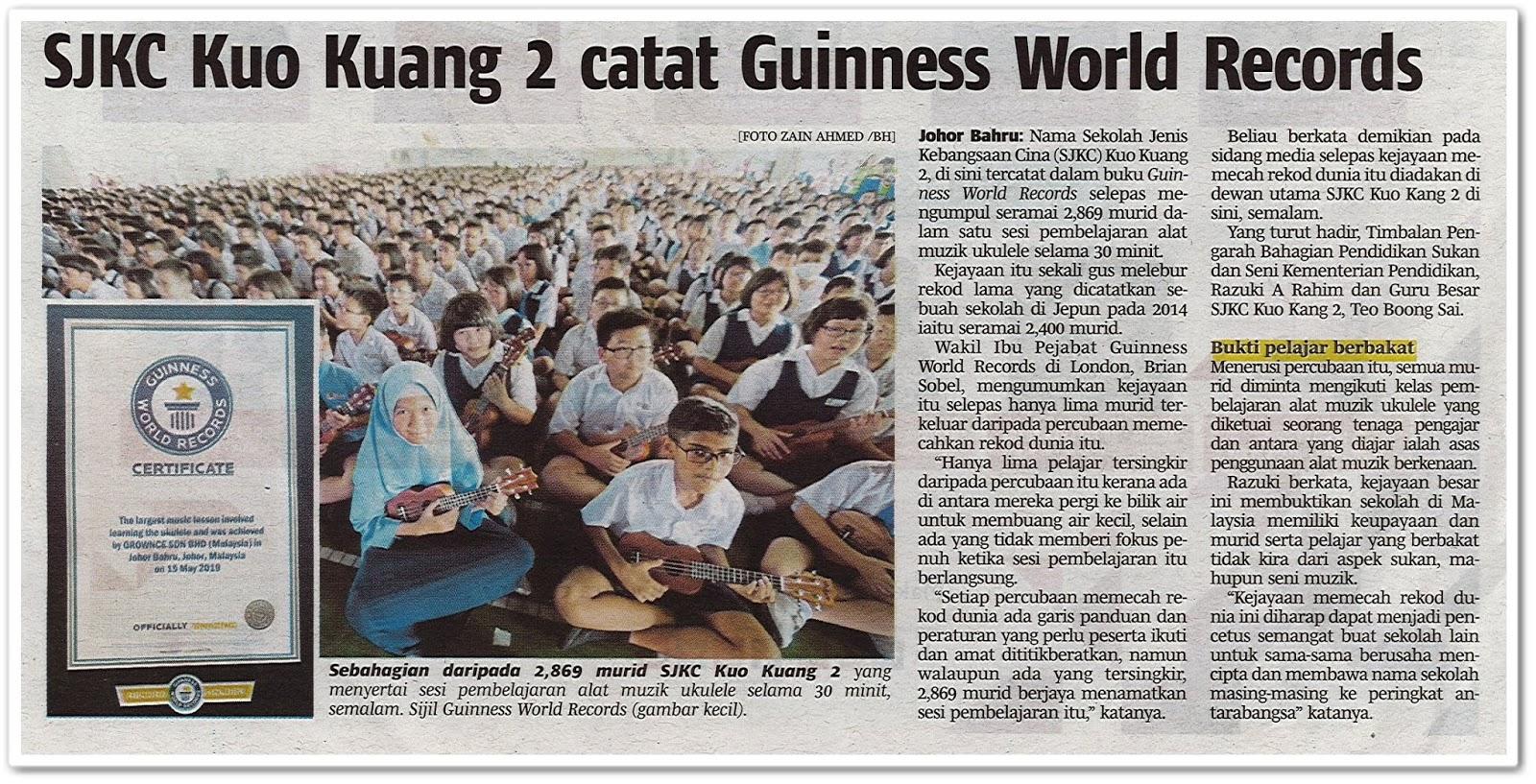 SJKC Kuo Kuang 2 catat Guinness World Records - Keratan akhbar Berita Harian 16 Mei 2019