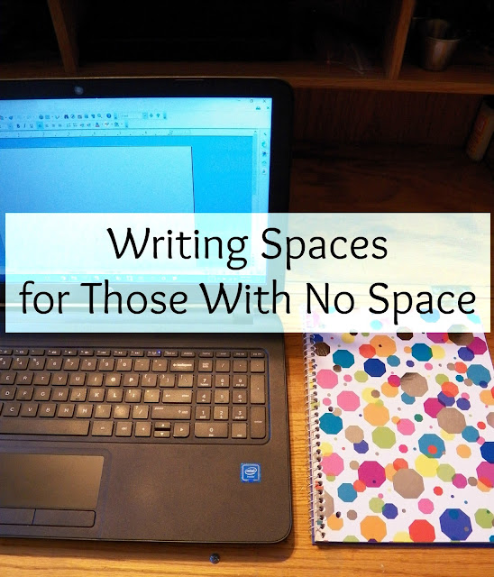 Writing Spaces for Those With No Space