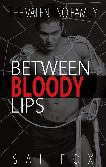 Between Bloody Lips, Sai Fox