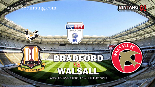 Prediksi Skor Bradford City VS Walsall 02 May 2018