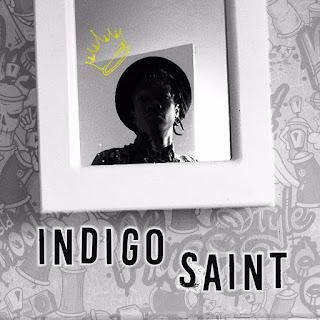 [feature]Indigo Saint - Indigo Saint (Prod. by Charlie Zimbo)