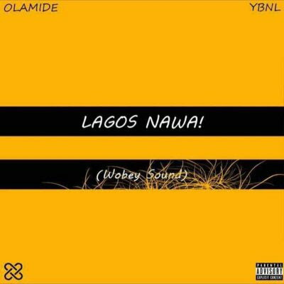 """wp 1510943805085 - ENTERTAINMENT: Olamide's Most Anticipated Album """"Lagos Nawa!"""" Is Out And Trending"""