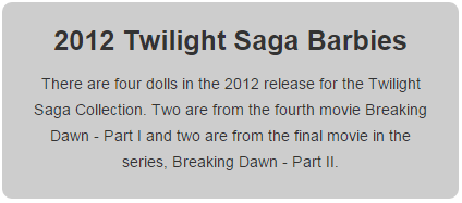 2012 Twilight Saga Barbie Dolls - Barbies with Bite!